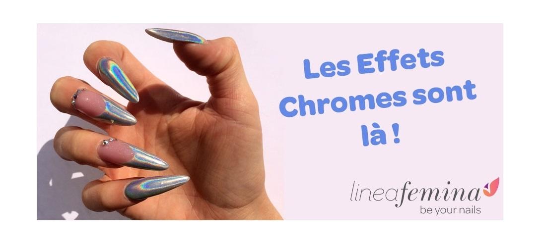 Les effets chromes sont arrivés !