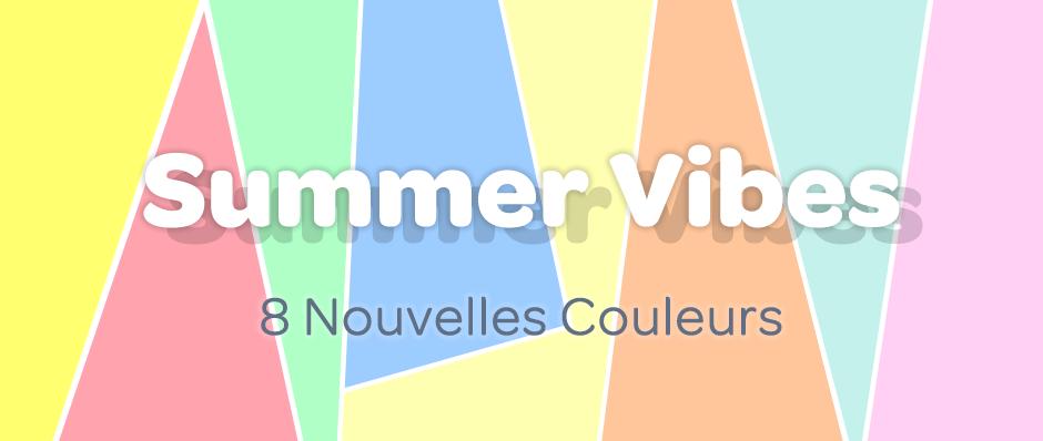 summer vibes : nouvelles couleurs